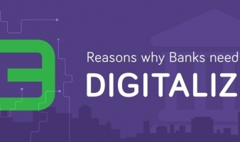 Why banks need to digitalize?