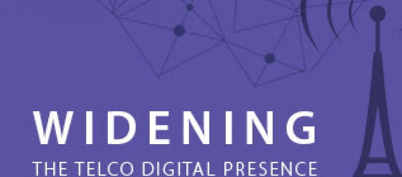 Widening the Telco Digital Presence